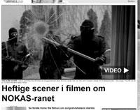 Heftige scener – fra NOKAS-filmen
