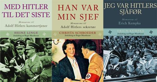 «Med Hitler til det siste», «Han var min sjef» og «Jeg var Hitlers sjåfør», Notabene Forlag 2010